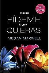 Trilogía Pídeme lo que quieras (Spanish Edition) Kindle Edition