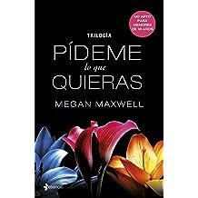 Trilogía Pídeme lo que quieras (Spanish Edition) Nov 07, 2013