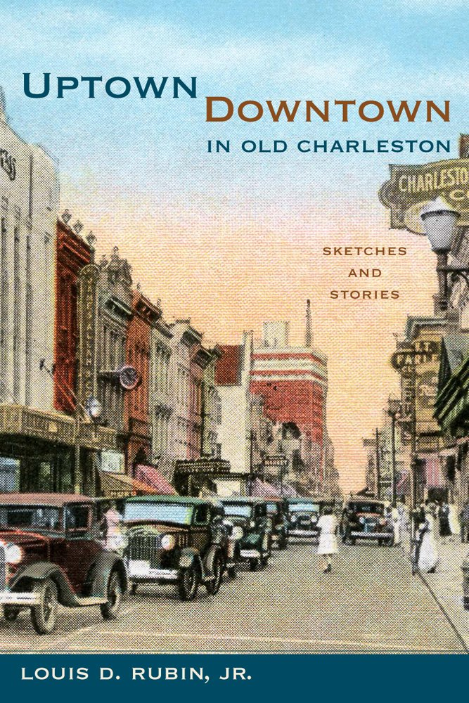 uptown-downtown-in-old-charleston-sketches-and-stories