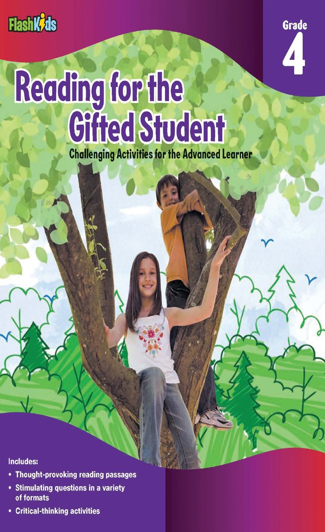 Reading For The Gifted Student Grade 4 (For The Gifted Student): Flash Kids  Editors: 9781411434301: Amazon.com: Books