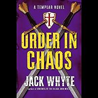 03 Knights Templar Order In Chaos (A Templar Novel Book 3)