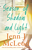 Season of Shadow and Light (Seasons Collection)