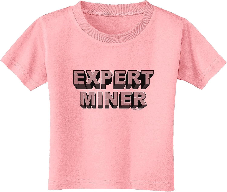 TooLoud Expert Miner Infant T-Shirt Dark