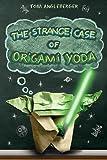 The Strange Case of Origami Yoda (Origami Yoda Books)