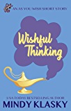 Wishful Thinking (As You Wish Book 0)