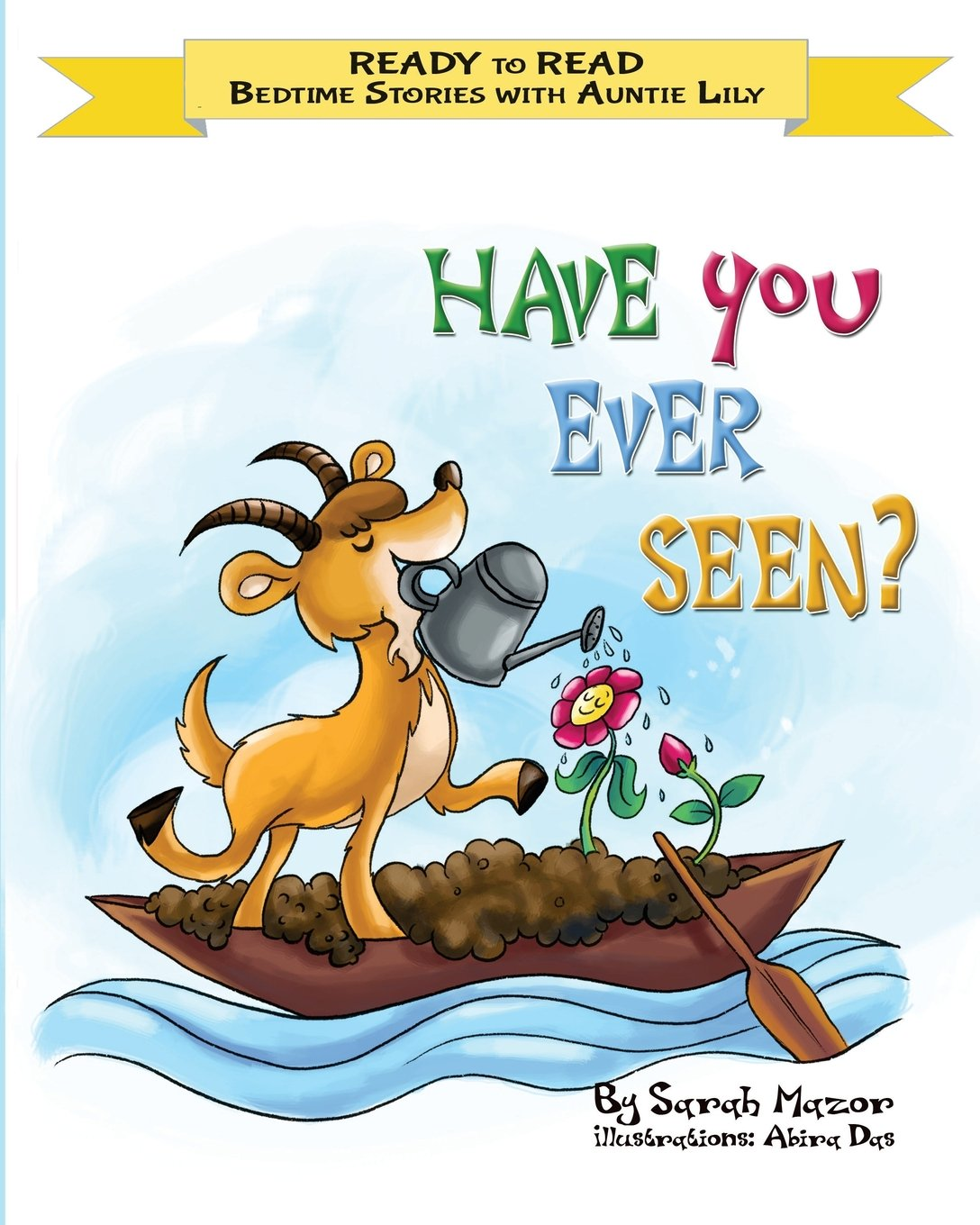 Download Have You Ever Seen?: Help Kids Go to Sleep With a Smile (READY TO READ - bedtime stories children's picture books) (Volume 1) ebook