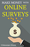 Make Money with Online Surveys: The Ultimate Guide to Earn Extra Income in Your Spare Time with Paid Surveys
