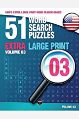 Sam's Extra Large Print Word Search Games, 51 Word Search Puzzles, Volume 3: Brain-stimulating puzzle activities for many hours of entertainment: ... activities for many hours of entertainment Paperback