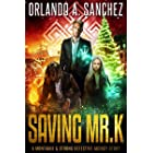 Saving Mr. K: A Montague & Strong Detective Story