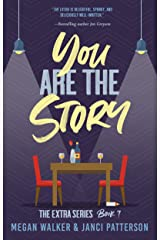 You are the Story (The Extra Series Book 7) Kindle Edition