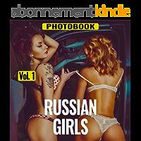 Erotic Photo Book - Russian Girls, vol.1 (English Edition)