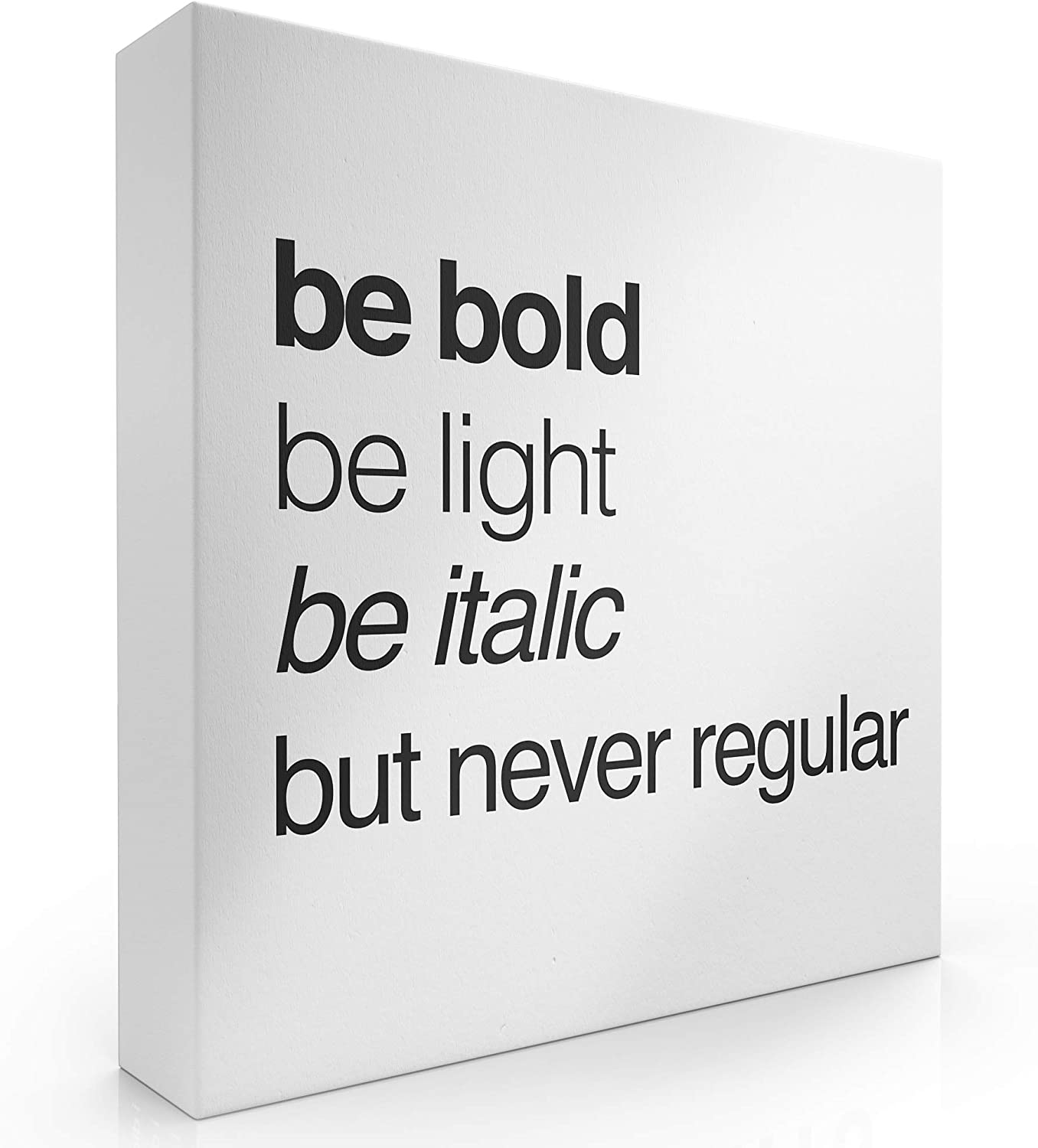 "Modern Market Be Bold Be Light Be Italic But Never Regular Box Sign Modern Funny Quote Home Decor Wooden Sign with Sayings 8"" x 8"""