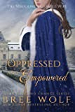 Oppressed & Empowered: The Viscount's Capable Wife (11)