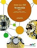 Tecnología. Nivel II. (Aprender es crecer en conexión) - 9788467852646
