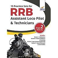 15 Practice Sets for RRB Assistant Loco Pilot & Technicians 2018 Stage 2 (Part A)