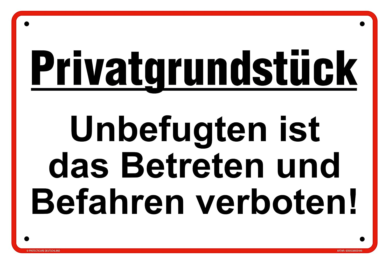 Original Protecticure inkl Hochwertiges Privatgrundst/ück Schilder aus Alu 30x20 cm Unbefugten ist das Betreten und Befahren verboten Verbotsschild Grundst/ück 4 Lochbohrungen