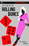 The Case of the Rolling Bones (Perry Mason)