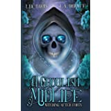 A Ghoulish Midlife: A Paranormal Women's Fiction Novel (Witching After Forty)