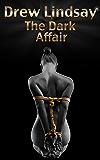 The Dark Affair (Ben Hood Thrillers Book 6)