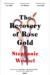 The Recovery of Rose Gold Paperback