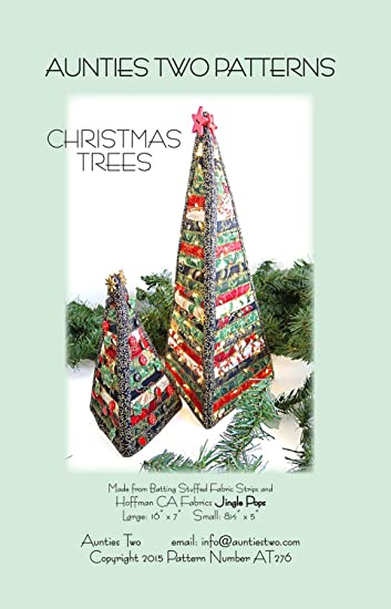 aunties two christmas trees dimensional fabric tree pattern - Amazon Christmas Trees