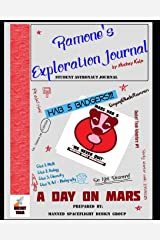 Ramone's Exploration Journal: a day on Mars (Rocket Team) Paperback