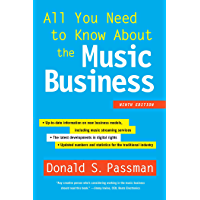 All You Need to Know About the Music Business: Ninth Edition book cover