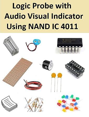 buy logic probe with audio visual indicator using nand ic 4011buy logic probe with audio visual indicator using nand ic 4011 online at low prices in india amazon in