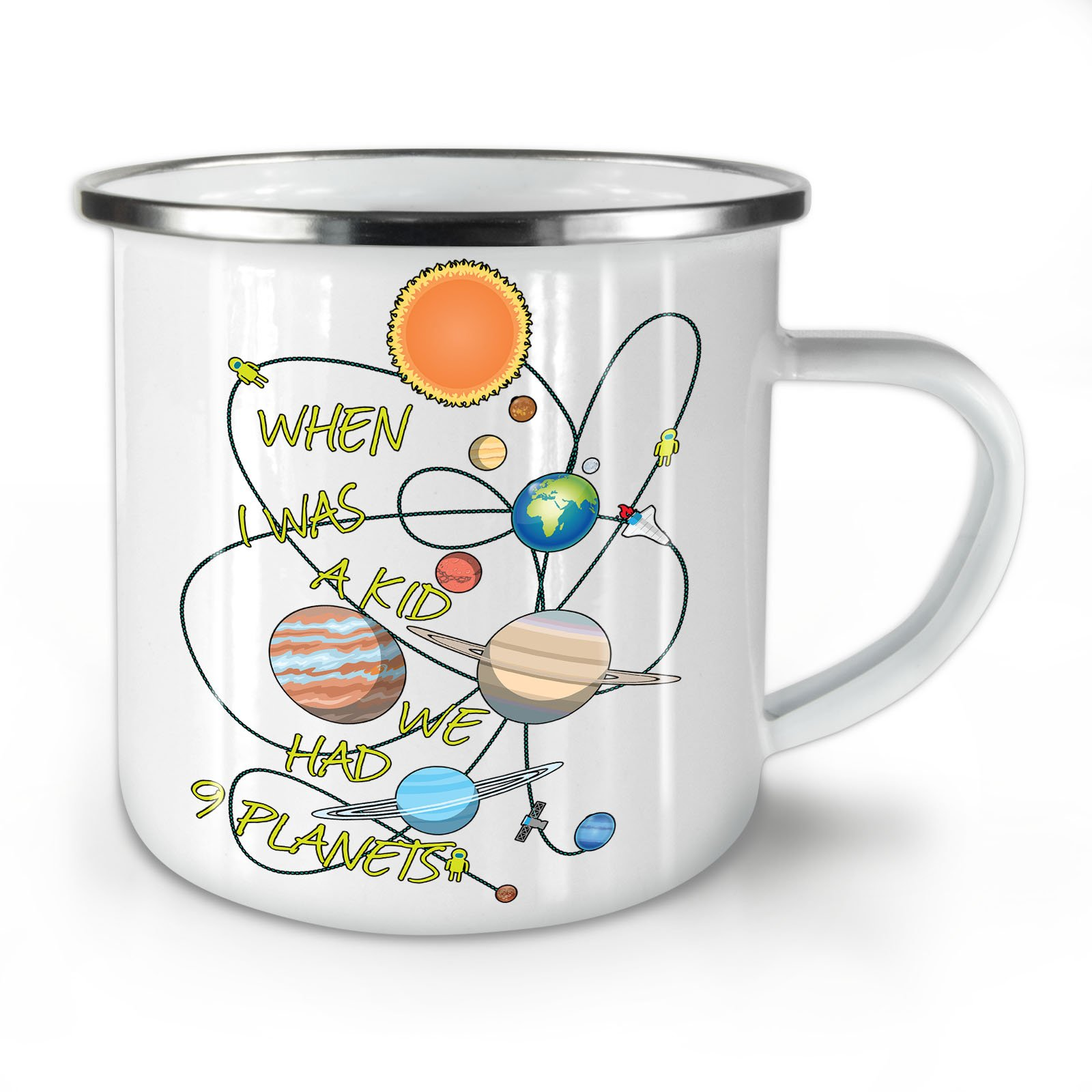 When I Was A Kid Solar System White Enamel Mug 10 oz | Wellcoda