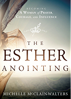 The prophetic dancer and mime kindle edition by david brown the esther anointing becoming a woman of prayer courage and influence fandeluxe Choice Image