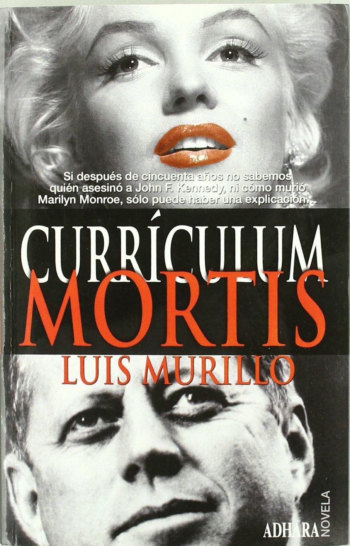 Curriculum mortis: Amazon.es: Luis Murillo: Libros