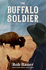 The Buffalo Soldier (The Clarence Duval Series Book 3) Kindle Edition