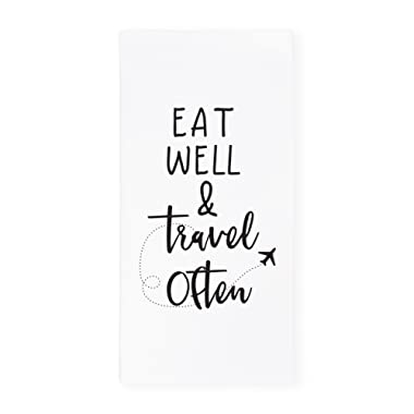 The Cotton & Canvas Co. Eat Well Travel Often Soft and Absorbent Kitchen Tea Towel, Flour Sack Towel, Dish Cloth, 1-Count