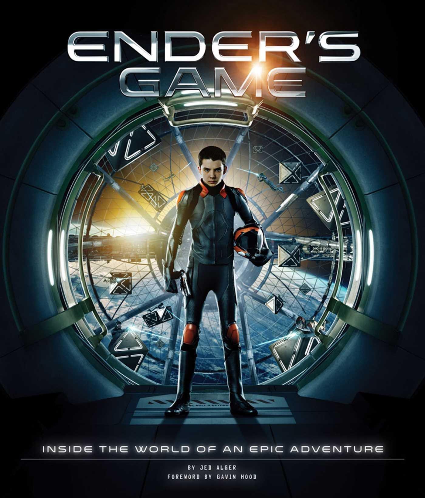 Ender's Game: Inside the World of an Epic Adventure: Alger, Jed, Hood,  Gavin: 9781608872770: Amazon.com: Books