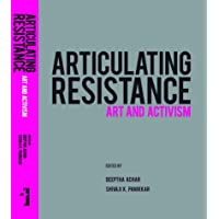Articulating Resistance – Art & Activism