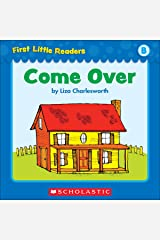 First Little Readers: Come Over (Level B) Kindle Edition