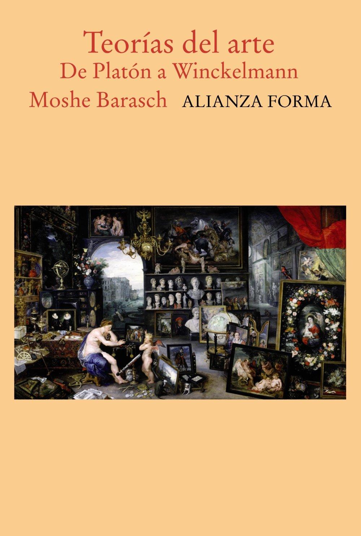 Teorias del arte/ Art Theories: De Platon a Vinckelmann (Spanish Edition) ebook