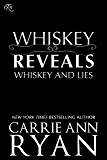 Whiskey Reveals (Whiskey and Lies Book 2)