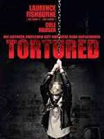 Tortured [dt./OV]