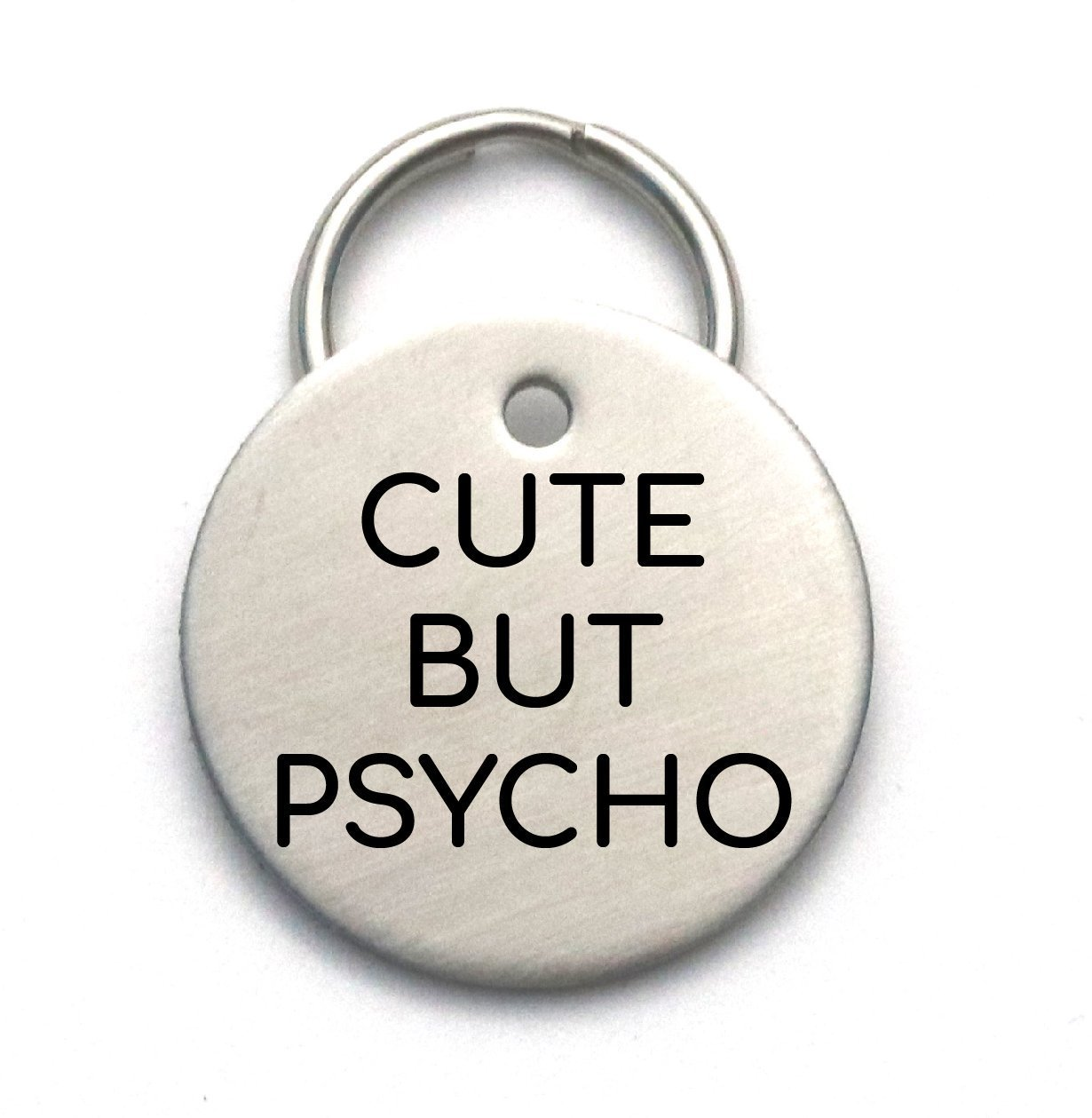 Cute But Psycho - Funny Customized Dog Tag - Pet ID