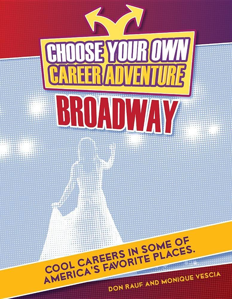 Download Broadway (Choose Your Own Career Adventure) ebook