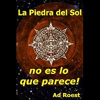 La Piedra del Sol no es lo que parece! (El planeta invisible nueve) (Spanish Edition)