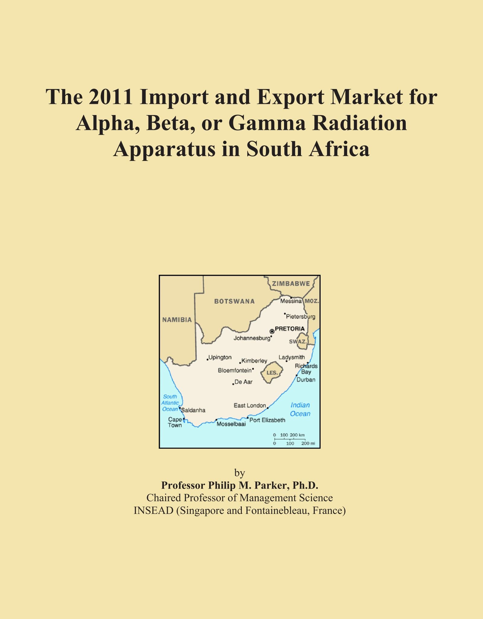 The 2011 Import and Export Market for Alpha, Beta, or Gamma Radiation Apparatus in South Africa PDF