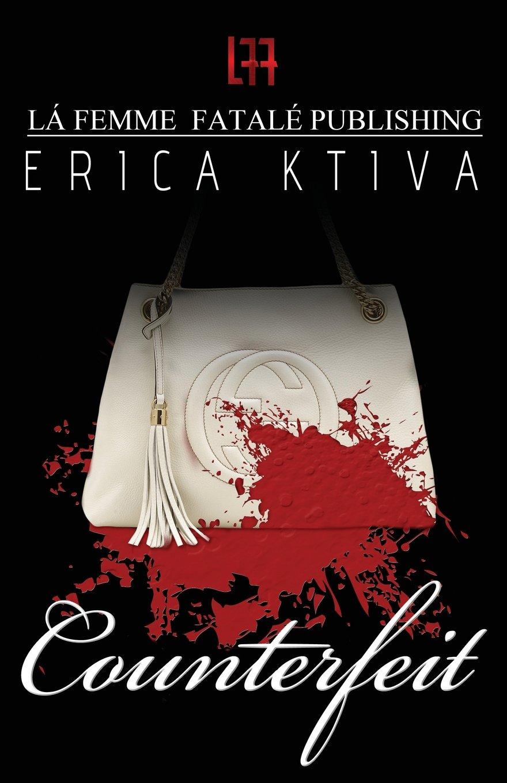 Counterfeit ( La' Femme Fatale' Publishing ) pdf
