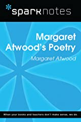 Margaret Atwood's Poetry (SparkNotes Literature Guide) (SparkNotes Literature Guide Series) Kindle Edition