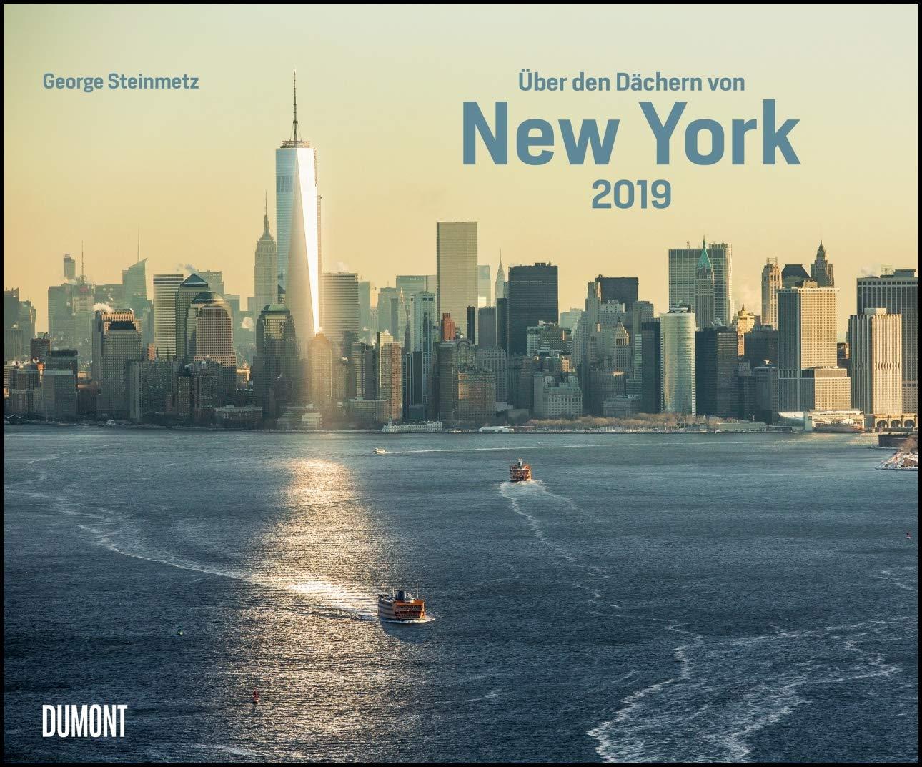 Über den Dächern von New York 2019 – Städte-Reise-Kalender – Querformat 58,4 x 48,5 cm – Spiralbindung