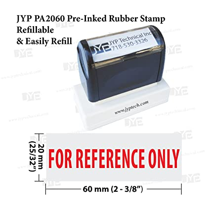 New JYP PA2060 Pre Inked Rubber Stamp W For Reference Only