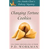 Changing Fortune Cookies (Auntie Clem's Bakery Book 14)