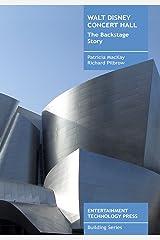 Walt Disney Concert Hall: The Backstage Story Paperback