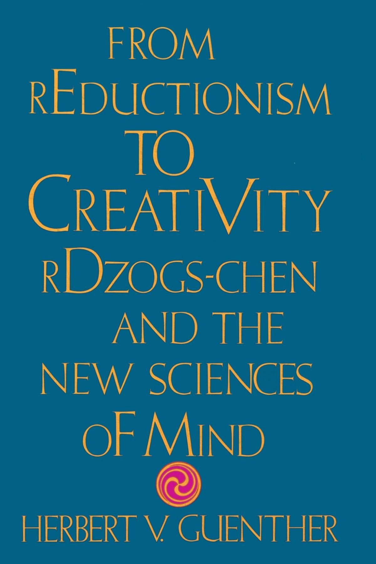 From Reductionism to Creativity pdf epub